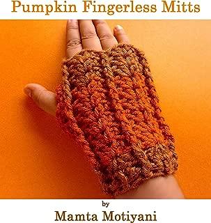 Pumpkin Fingerless Mitts   Easy Crochet Pattern: A Designer Hand Warmers Gloves
