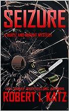 Seizure: A Kurtz and Barent Mystery (Kurtz and Barent Mysteries Book 3) (English Edition)