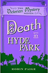 Death in Hyde Park (A Victorian Mystery Book 10) Kindle Edition