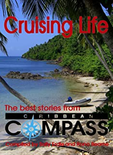 Cruising Life - The Best Stories from Caribbean Compass