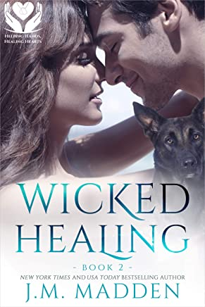 Wicked Healing (Helping Hands, Healing Hearts Book 2) (English Edition)