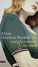 Mi querido asesino en serie (Serie Petra Delicado) (Spanish Edition)