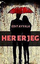 Her er jeg (Danish Edition)