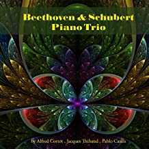 Beethoven & Schubert: Piano Trio