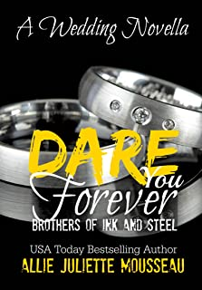 Dare You Forever (Brothers of Ink and Steel)