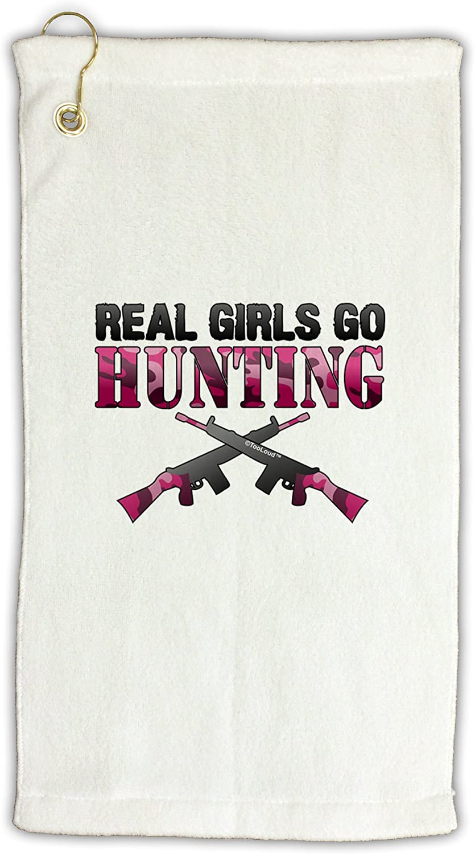 TooLoud Real Girls Go Hunting Micro Terry Gromet Golf Towel 16