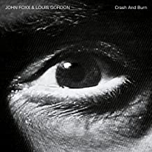 Crash and Burn (Deluxe Edition)