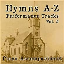 Hymns A-Z Performance Tracks: Vol 5