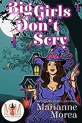 Big Girls Don't Scry: Magic and Mayhem Universe Kindle Edition