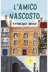 L'amico nascosto (Italian Edition) Format Kindle
