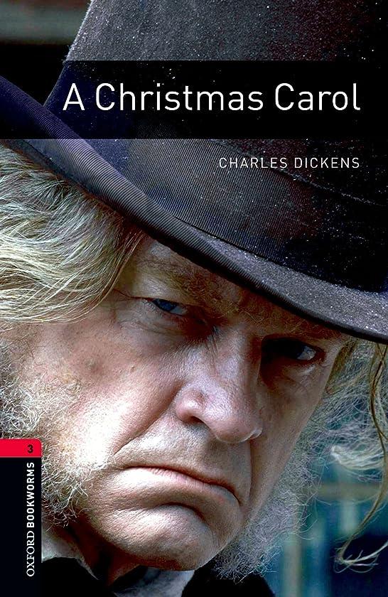 甘味ゲートウェイスポークスマンA Christmas Carol Level 3 Oxford Bookworms Library (English Edition)