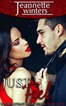 Just Feel (The Reluctant Heart Book 4)