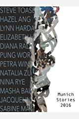 Munich Stories 2016: Illustrated Short Stories Kindle Edition