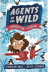 Agents of the Wild 2: Operation Icebeak Kindle Edition
