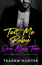 Text Me Baby One More Time (Texting Series Book 4)
