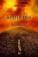 Arena Één: Slavendrijvers (Boek #1 van de Overlevingstrilogie)