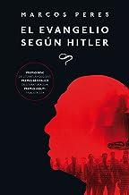 El evangelio según Hitler (Maresia Albor nº 4) (Spanish Edition)
