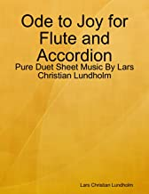 Ode to Joy for Flute and Accordion - Pure Duet Sheet Music By Lars Christian Lundholm