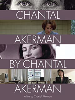 Chantal Akerman by Chantal Akerman (English Subtitled)