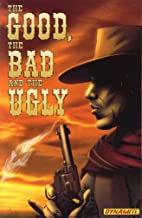 The Good, The Bad, and The Ugly Volume 1