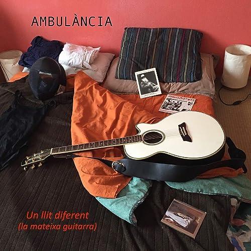 Un llit diferent (La mateixa guitarra) de Ambulància en Amazon ...