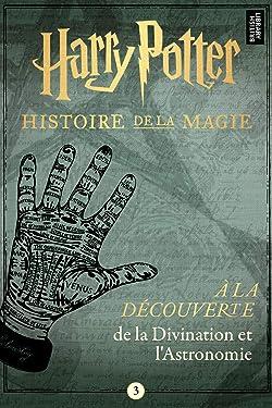 À la découverte de la Divination et l'Astronomie (French Edition)