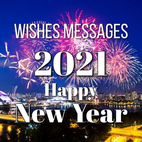 Feliz Ano Novo Deseja Cartões e Mensagens 2021