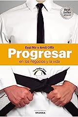 Progresar En Los Negocios Y La Vida: The BuDo Way (Spanish Edition) Kindle Edition