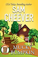 Mucky Bumpkin: Page-Turning Cozy With Fun and Fabulous Fur Babies (Country Cousin Mysteries Book 2) Kindle Edition