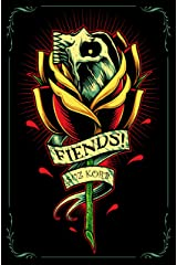 Fiends! Kindle Edition