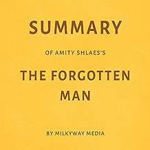 Summary of Amity Shlaes's The Forgotten Man by Milkyway Media
