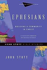 Ephesians: Building a Community in Christ (John Stott Bible Studies) Kindle Edition