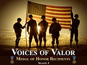 Voices of Valor - Medal of Honor Recipients