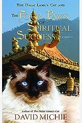 The Dalai Lama's Cat and the Four Paws of Spiritual Success Kindle Edition