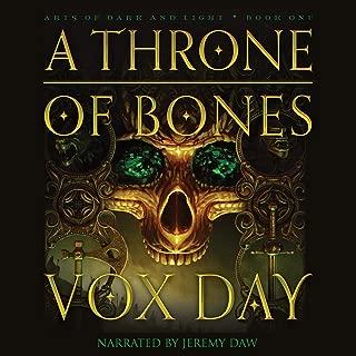 A Throne of Bones: Arts of Dark and Light, Book 1