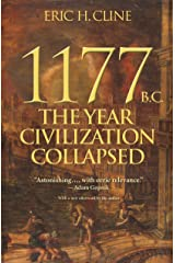 1177 B.C.: The Year Civilization Collapsed: Revised and Updated (Turning Points in Ancient History, 1 Book 6) Kindle Edition