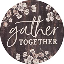 P. Graham Dunn Gather Together Cotton Blossom 17 Inch Wood Barrel Top Wall Plaque Sign