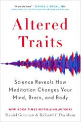 Altered Traits: Science Reveals How Meditation Changes Your Mind, Brain, and Body (English Edition) Format Kindle