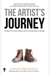 The Artist's Journey: The Wake of the Hero's Journey and the Lifelong Pursuit of Meaning Kindle Edition