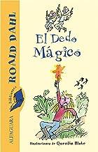 El Dedo Mágico (Spanish Edition)