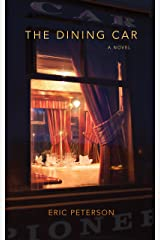 The Dining Car Kindle Edition