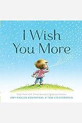 I Wish You More Kindle Edition