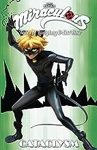 Miraculous: Tales of Ladybug and Cat Noir Vol. 6: Cataclysm