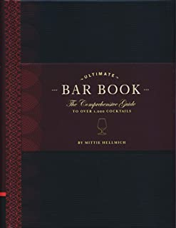 The Ultimate Bar Book: The Comprehensive Guide to Over 1,000 Cocktails (Cocktail Book,..