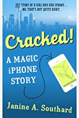 Cracked! A Magic iPhone Story Kindle Edition
