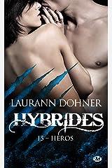 Héros: Hybrides, T15 Format Kindle