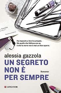 Un segreto non è per sempre: La serie dell'Allieva (La Gaja scienza Vol. 1042) (Italian Edition)