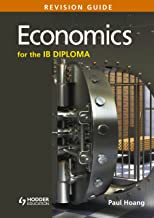 Economics for the IB Diploma Revision Guide: (International Baccalaureate Diploma)