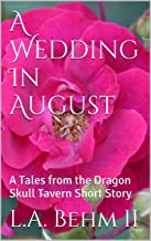 A Wedding In August: A Tales from the Dragon Skull Tavern Short Story