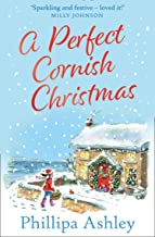 A Perfect Cornish Christmas: The most heartwarming book you'll read this Christmas! (English Edition)